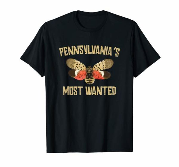 Pennsylvania's Most Wanted Spotted Lanternfly Tee